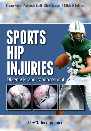 Sports Hip Injuries: Diagnosis and Management 1st Edition