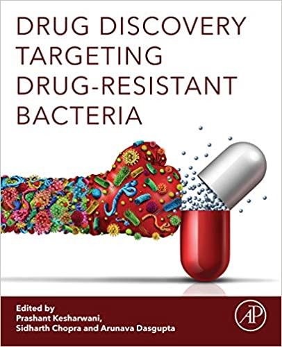 Drug Discovery Targeting Drug-Resistant Bacteria 1st Edition