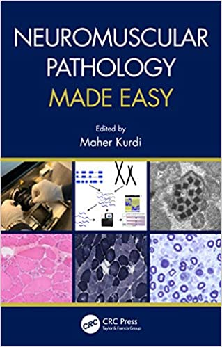 Neuromuscular Pathology Made Easy 1st Edition