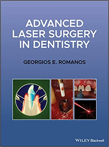 Advanced Laser Surgery in Dentistry 1st Edition