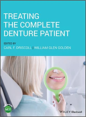 Treating the Complete Denture Patient 1st Edition