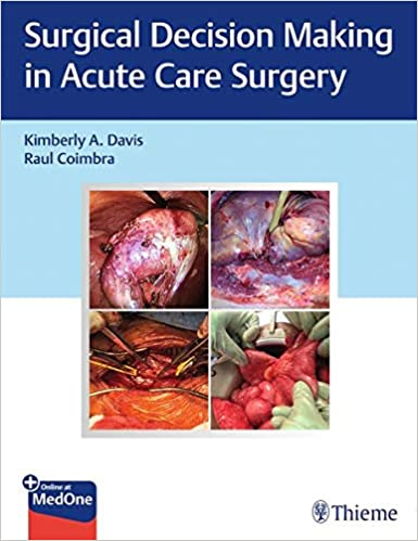 Surgical Decision Making in Acute Care Surgery 1st Edition