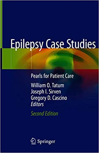 Epilepsy Case Studies: Pearls for Patient Care 2nd Edition