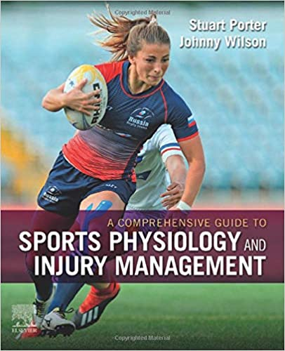 A Comprehensive Guide to Sports Physiology and Injury Management: an interdisciplinary approach 1st Edition