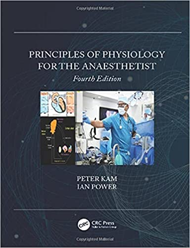 Principles of Physiology for the Anaesthetist 4th Edition