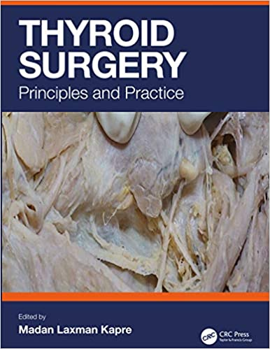 Thyroid Surgery: Principles and Practice 1st Edition